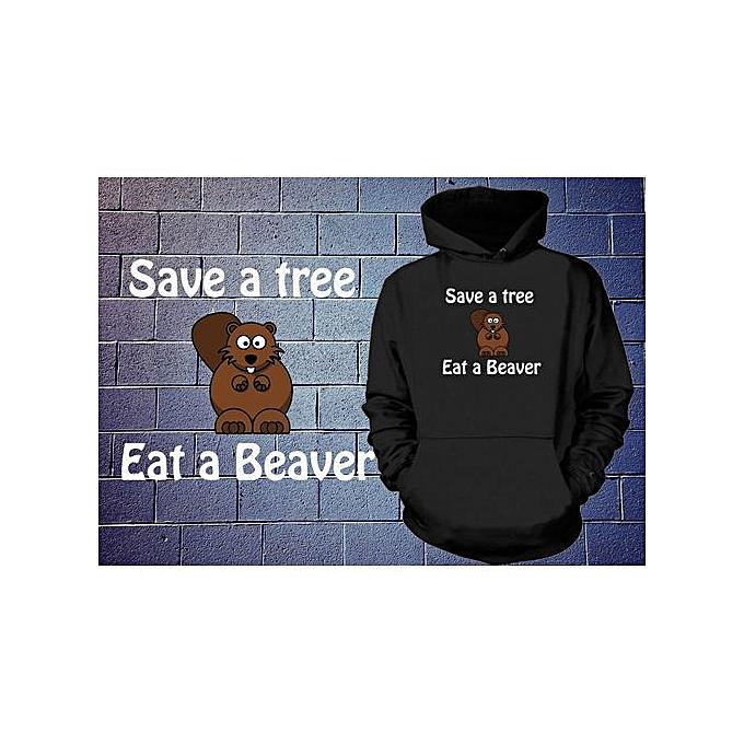 Generic Save A Tree Eat A Beaver sweat à capuche drôle Slogan Sweatshirt drôle encapuchonné chandail à prix pas cher